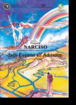 Progetto Narciso, dagli Euganei all'Adriatico, di Carmelo Bonanno